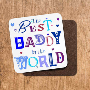 The Best Daddy in the World Coaster