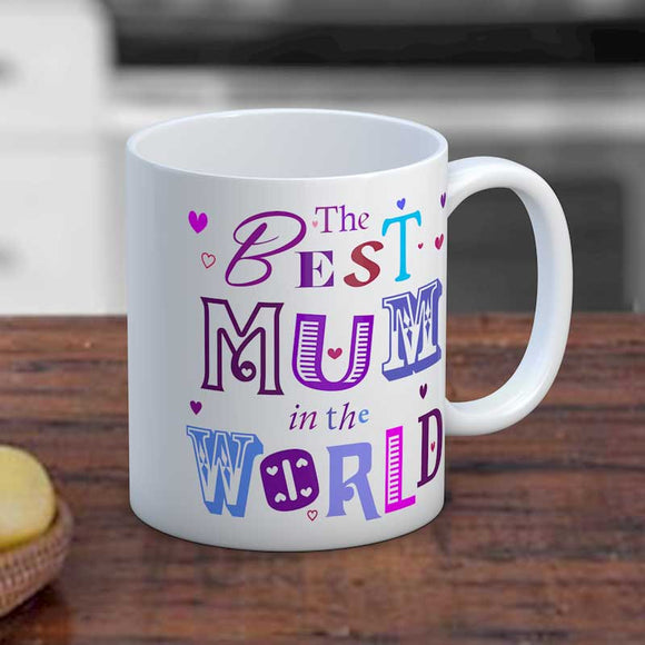 The Best Mum in the World Mug
