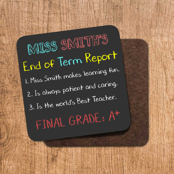 End of Term Report Coaster