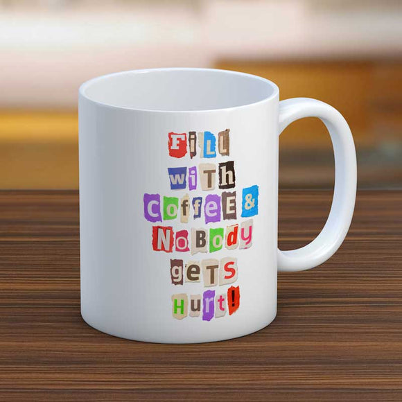 Fill With Coffee Ransom Note Text Fun Coffee Mug
