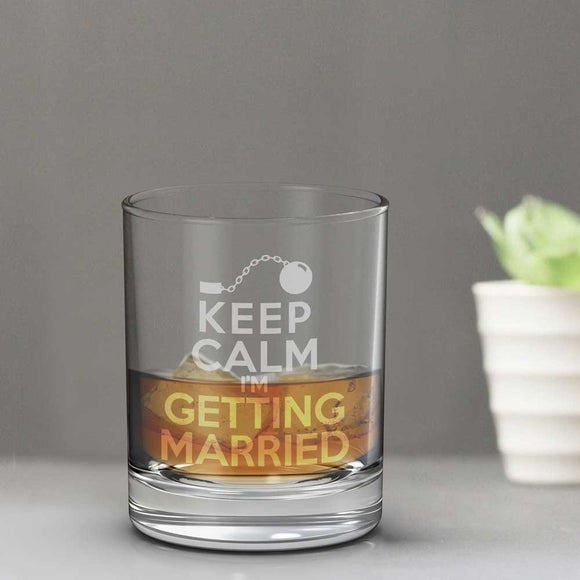 Keep Calm Getting Married Whisky Glass
