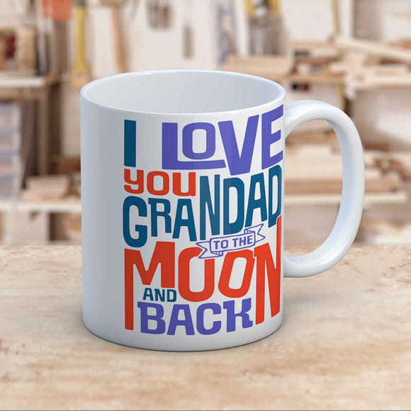 I Love You Grandad to the Moon and Back Gift Mug