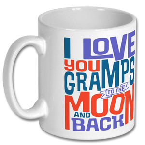 I Love You Gramps to the Moon and Back Mug