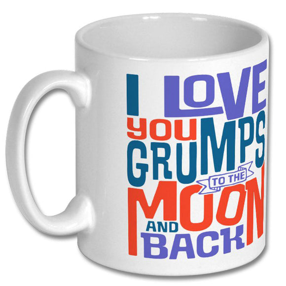 I Love You Grumps to the Moon and Back Mug