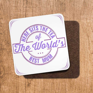 Tea Worlds Best Mum Coaster