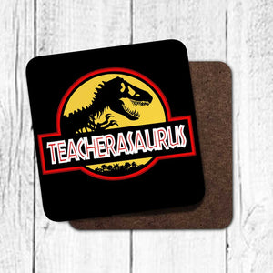 Teacherasaurus Coaster