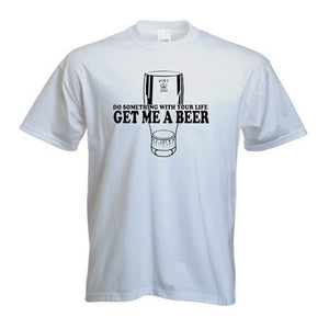 Get Me A Beer Fun T-Shirt