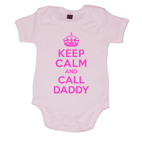 Keep Calm And Call Daddy Girls Baby Vest