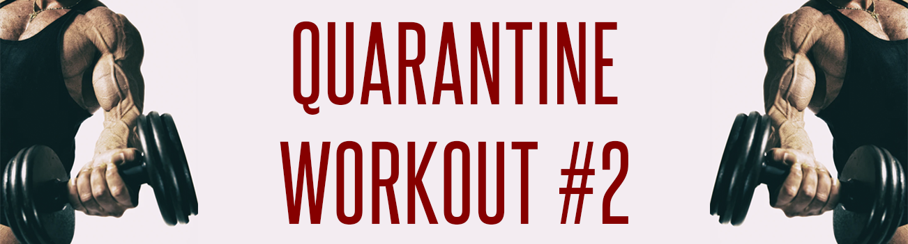 Quarantine Workout #2