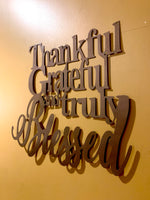 Thankful, Grateful,and Truly Blessed Metal Sign - Mills Farm Nebraska