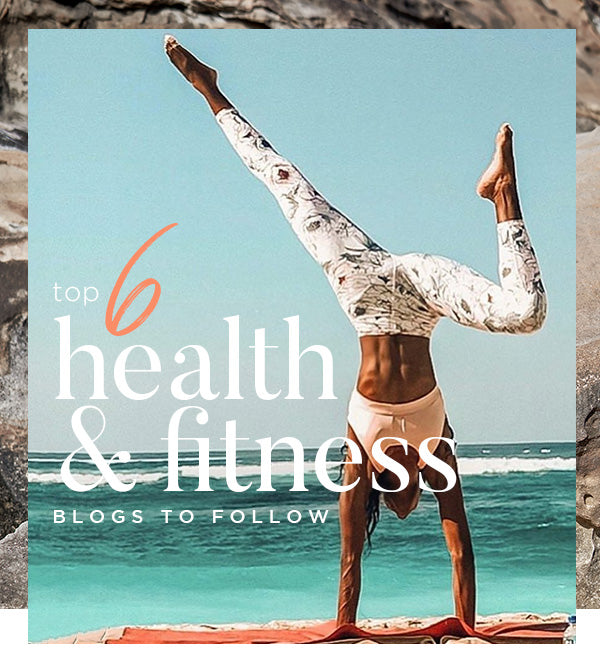 Top 6 health and fitness blogs to follow