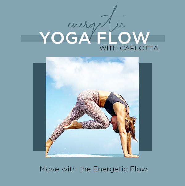 Energetic Flow with Carlotta