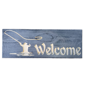 Fly Fishermen Welcome Sign