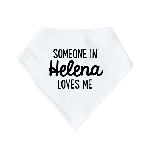 Someone in Helena Loves Me Bib