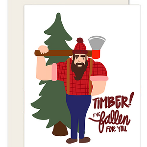 Timber! I've Fallen for You