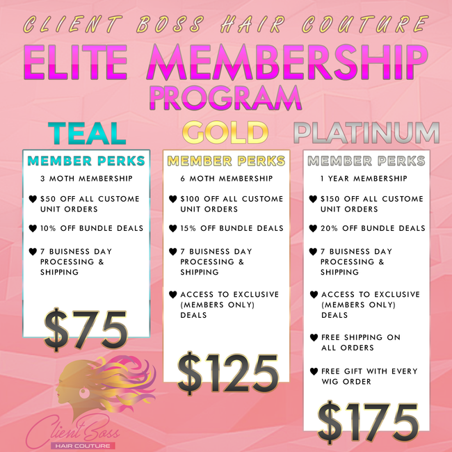 ELITE MEMBERSHIP PROGRAM - Client Boss Hair Couture