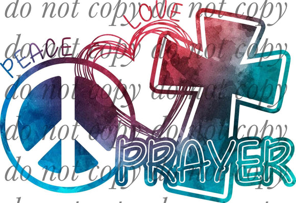 Peace Love Prayer