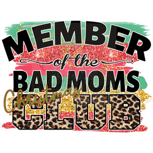 Member of the Bad Mom's Christmas Club