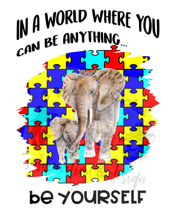 Autism Elephant - Be Yourself