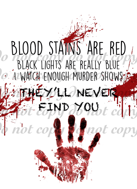 Blood stains are red