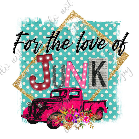 For The Love Of Junk