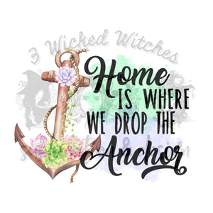 Home Is Where We Drop The Anchor