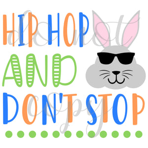 Hip Hop And Don't Stop