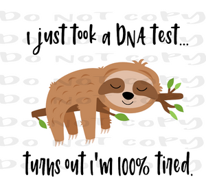DNA Test, Tired