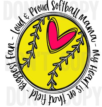 Loud And Proud Softball Mom Colored