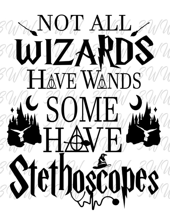 Not All Wizards Have Wands DIGITAL