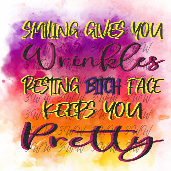 Smiling Gives You Wrinkles Digital