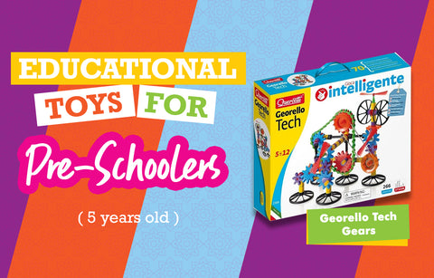 Educational Toys for 5-Year-Olds - Georello Tech Gears