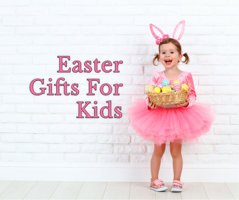 Easter Gifts For Kids | KidzInc Australia | Online Educational Toys