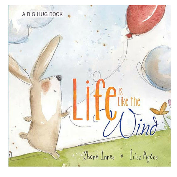 Five Mile Press - Big Hug Book: Life Is Like The Wind | KidzInc Australia | Online Educational Toy Store