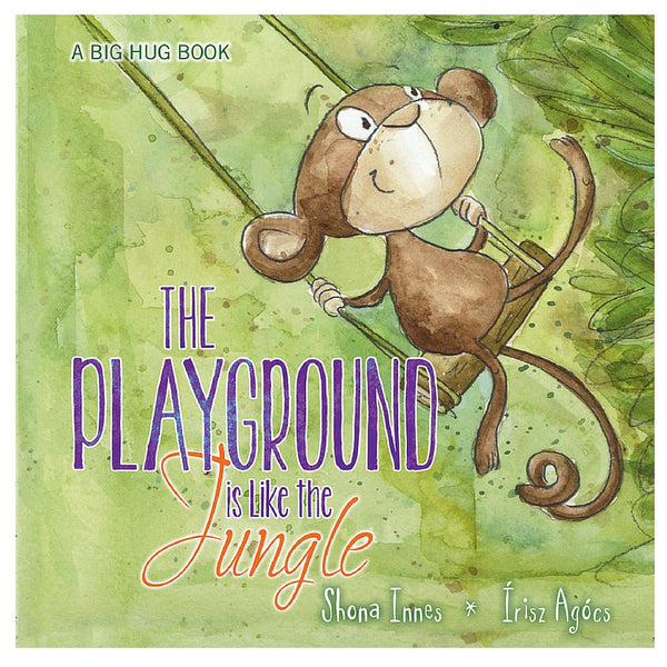 Five Mile Press - Big Hug Book: The Playground Is Like The Jungle | KidzInc Australia | Online Educational Toy Store