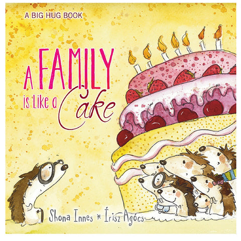 Five Mile Press - Big Hug Book: A Family Is Like A Cake | KidzInc Australia | Online Educational Toy Store