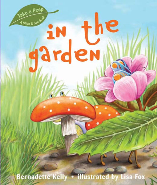 Five Mile Press - Take a Peep - In the Garden | KidzInc Australia | Online Educational Toy Store
