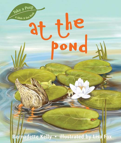 Five Mile Press - Take a Peep - At the Pond | KidzInc Australia | Online Educational Toy Store