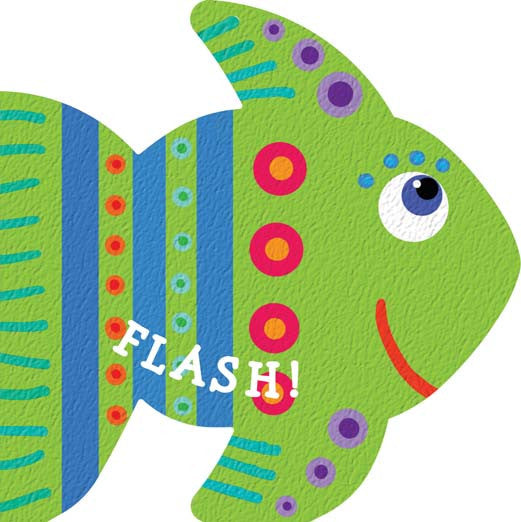 Five Mile Press - Fishy Friends: Flash | KidzInc Australia | Online Educational Toy Store