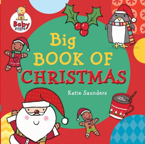 Five Mile Press - Baby Steps Big Book Of Christmas | KidzInc Australia | Online Educational Toy Store