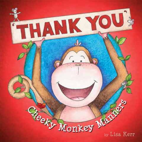 Five Mile Press - Cheeky Monkey Manners Thank You | KidzInc Australia | Online Educational Toy Store