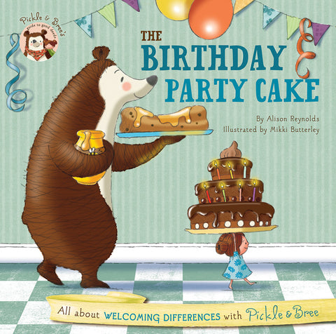 Five Mile Press - Pickle & Bree's Guide To Good Deeds: The Birthday Party Cake | KidzInc Australia | Online Educational Toy Store