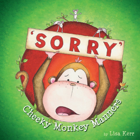 Five Mile Press - Cheeky Monkey Manners Sorry | KidzInc Australia | Online Educational Toy Store