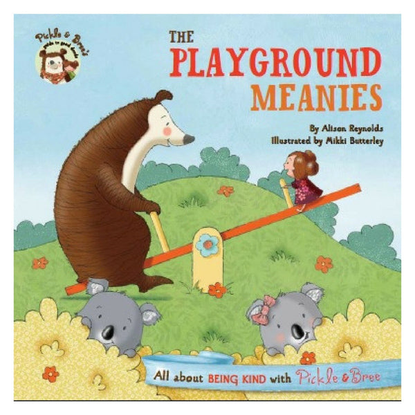 Five Mile Press - Pickle & Bree's Guide To Good Deeds: The Playground Meanies | KidzInc Australia | Online Educational Toy Store