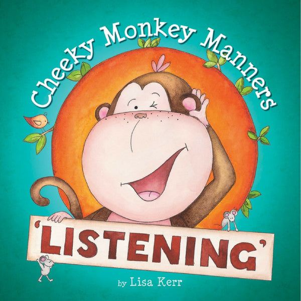 Five Mile Press - Cheeky Monkey Manners: Listening | KidzInc Australia | Online Educational Toy Store