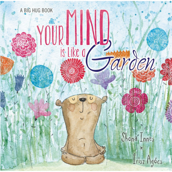 Five Mile Press - Your Mind Is Like A Garden Book | KidzInc Australia | Online Educational Toy Store