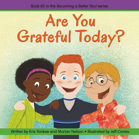 Becoming A Better You Book Series - Are You Grateful Today? | KidzInc Australia | Online Educational Toy Store