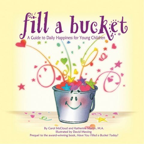 BucketFilling Books - Fill a Bucket: A Guide to Daily Happiness for Young Children | KidzInc Australia | Online Educational Toy Store