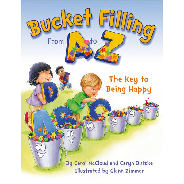 Bucketfilling Books - Bucket Filling from A to Z: The Key to Being Happy | KidzInc Australia | Online Educational Toy Store