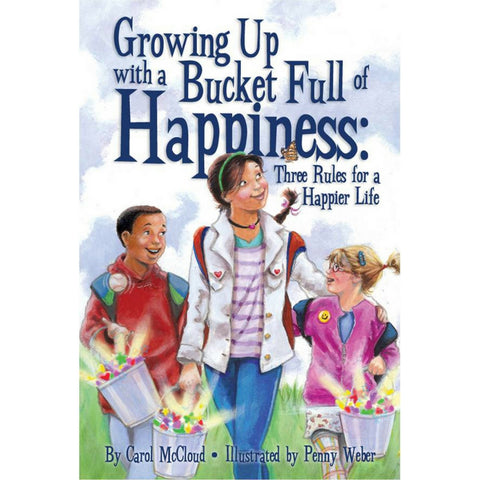 BucketFilling Books - Growing Up with a Bucket Full of Happiness:  Three Rules for a Happier Life | KidzInc Australia | Online Educational Toy Store